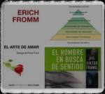 Maslow, Frankl y Fromm, tres autores imprescindibles.